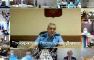 Прокурор Дагестана: в период пандемии мы защитили бизнес от необоснованных проверок